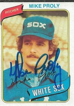Mike Proly 1980 Topps Autograph #399 White Sox - $18.58