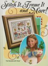 "Hard Cover Book- ""Stitch it, Frame It, & More"" -The Needlecraft Shop-Gen... - $18.00"