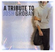Tribute to Josh Groban [Audio CD] Various Artists - $9.18