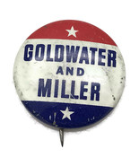 VIntage 1964 Goldwater And Miller Presidential Political Campaign Pinbac... - $7.73
