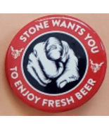 """""""Stone Wants You to Enjoy Fresh Beer"""" Collectivle Pinback Button 1-1/4"""",... - $2.95"""