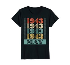 Funny Shirts - Retro Classic Vintage May 1943 75th Birthday Gift 75 yrs old Wowe image 3