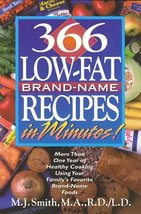 366 Low-Fat Brand-Name Recipes in Minutes: More Than One Year of Healthy... - $1.83