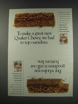 1991 Quaker Chewy Granola Bars Ad - we had to top ourselves - $14.99