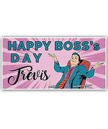 Happy Boss's Day Personalized Banner - $22.28