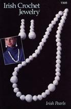 Irish Pearls Necklace Earrings Annie's Irish Crochet Jewelry Pattern Lea... - $3.57