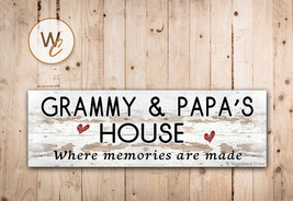 GRAMMY AND PAPA'S HOUSE Sign, Where Memories Are Made, Rustic Style Sign... - $20.25