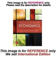 Principles of Macroeconomics by Robert H. Frank, Ben Bernanke, 7th (ISE) - $49.90