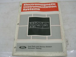 1991 FORD ELECTROMAGNETIC INSTRUMENTATION SYSTEMS SERVICE TRAINING MANUAL - $9.89