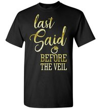 Last Sail Before The Veil T shirt - $19.99+