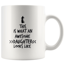 Coffee mug gift What an awesome DAUGHTER mug - $16.50