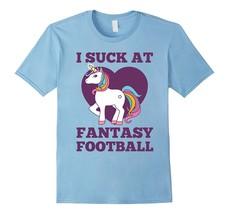 I Suck At Fantasy Football T-Shirt Funny Draft Party Unicorn Men - $17.95+