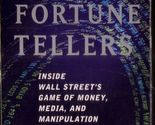 The fortune tellers inside wall streets game of money cassette audiobook kurtz thumb155 crop
