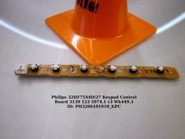 Philips 32HF7544D/27 Keypad Control Board 3139 123 5974.1 v3 Wk449.3 - $11.30