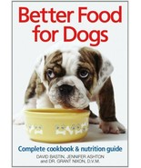 Better Food for Dogs :  Canine Nutrition Guide - NEW Softcover @ - $19.75