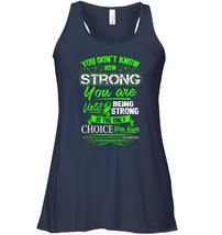 Non Hodgkin lymphoma Flowy Racerback Tank   Being Strong Is The Only Choice image 2