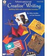Motivational Creative Writing: Building Skills with Imaginative Activiti... - $4.99