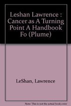 Cancer as a Turning Point: A Handbook for People With Cancer, Their Families, an image 1