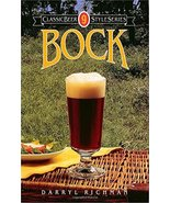 Bock (Classic Beer Style) [Paperback] Richman, Darryl - $6.99