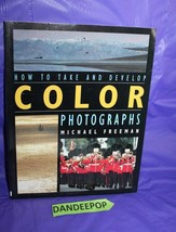 How To Take And Develop Color Photographs 1995 Reprint Book - $19.79