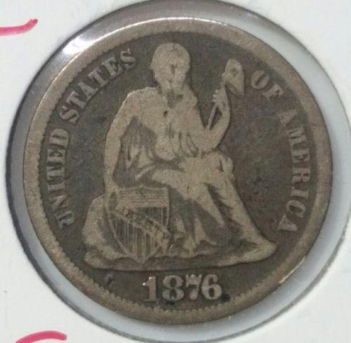 1876CC Seated Dime Silver 10¢ Coin Lot# E 31