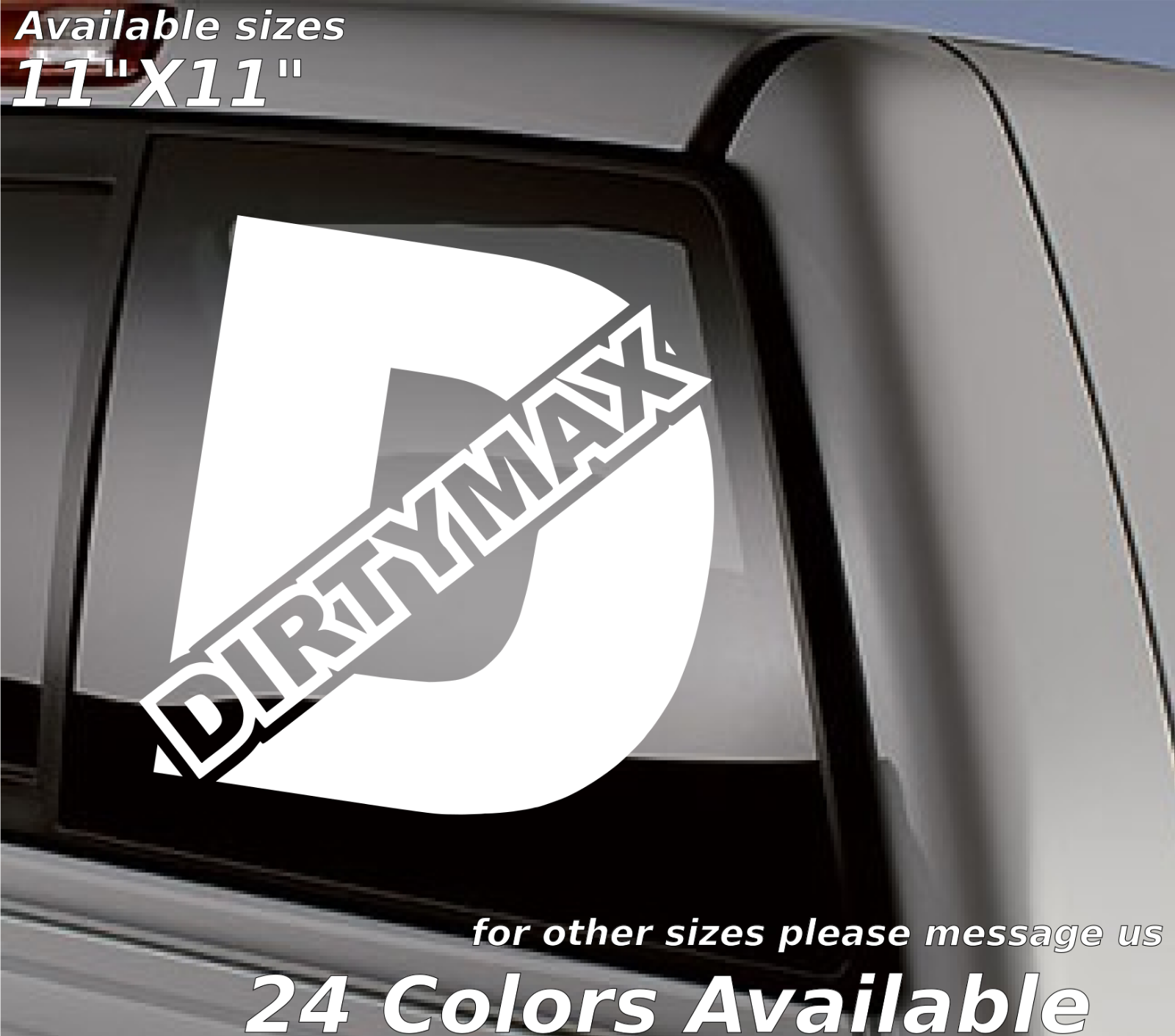 DIRTYMAX DECAL funny Sticker for car window unique look diesel weatherproof