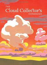 The Cloud Collector's Handbook [Hardcover] Pretor-Pinney, Gavin - $7.91