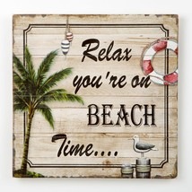 Relax youre on Beach Time - wood wall plaque from gifts by fashioncraft  - $17.99