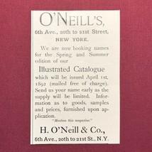 Victorian 1892 Print Ad O'Neill's Catalogue N.Y. H. O'Neill's & Co. 2V1-30 - $3.50