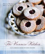 The Viennese Kitchen: Tante Hertha's Book of Family Recipes [Hardcover] ... - $84.95