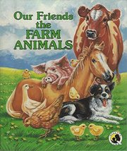 Our Friends the Farm Animals (Quality Time Little Readers) [Hardcover]