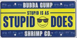 BUBBA GUMP Metal LICENSE PLATE STUPID IS AS STUPID DOES Restaurant Movie - $24.99