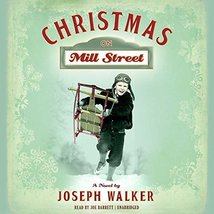 Christmas on Mill Street: A Novel [Audio CD] Joseph  Walker - $14.21