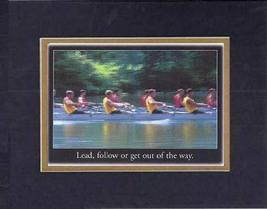 Touching and Heartfelt Poem for Motivations - [Lead, follow or get out of the wa - $10.84
