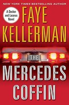 The Mercedes Coffin: A Decker and Lazarus Book Kellerman, Faye - $1.96