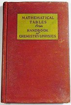 Mathematical Tables From Handbook of Chemistry and Physics [Hardcover] Charles D