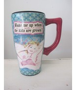 "Humorous Travel Mug - ""Wake Me Up When the Kids Are Grown!"" - $9.00"