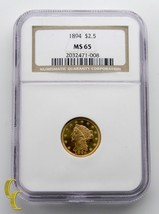 1894 $2.50 Quarter Eagle Liberty Head Gold Coin Graded by NGC as MS-65 - $5,940.00