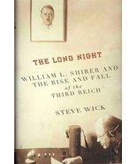 The Long Night: William L. Shirer And tThe Rise And Fall Of The Third Re... - $4.89