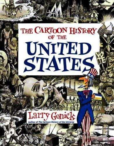 Cartoon History of the United States (Cartoon Guide Series) [Paperback] Gonick,
