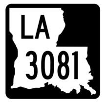 Louisiana State Highway 3081 Sticker Decal R6508 Highway Route Sign - $1.45+