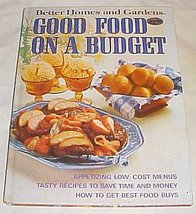 Better Homes and Gardens Good Food on a Budget Joyce Trollope and Nancy ... - $2.96