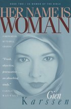Her Name Is Woman: Book 2 (Fran Sciacca) [Paperback] Karssen, Gien - $3.27