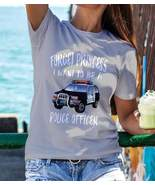 Forget Princess I Want To Be A Police Officer T-Shirt Girl Women Feminis... - $21.99