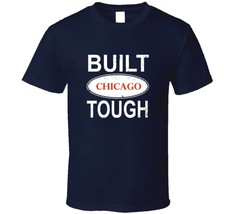 Built Chicago Tough Ford Car Slogan T Shirt - $18.49+