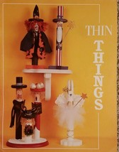 Thin Things by Rebecca Carter Fall Halloween & Holiday Tole Painting Boo... - $9.98