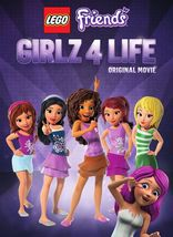 Lego Friends: Girlz 4 Life (Original Movie)