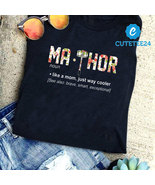 Ma-Thor like a mom Just Way Cooler Black Color Unisex T-shirt - $21.99+