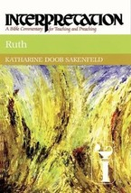 Ruth (Interpretation: A Bible Commentary for Teaching & Preaching) [Hard... - $20.99