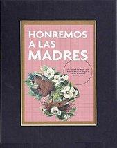 GoodOldSaying - Poem in Spanish - Honremos A las Madres.. . 8x10 Biblica... - $11.14